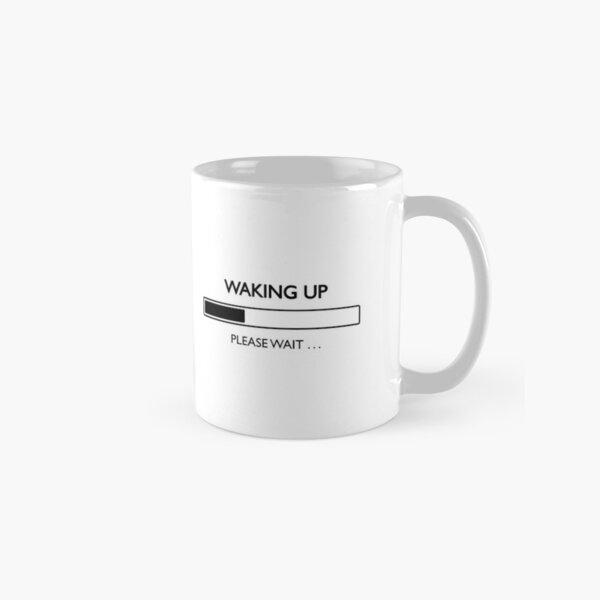 Waking Up Please Wait Loading Bar Black Classic Mug