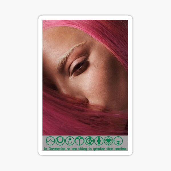 Lady Gaga : Chromatica Ball quote Sticker