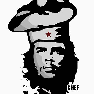 Chef Guevara by samuelballantyne