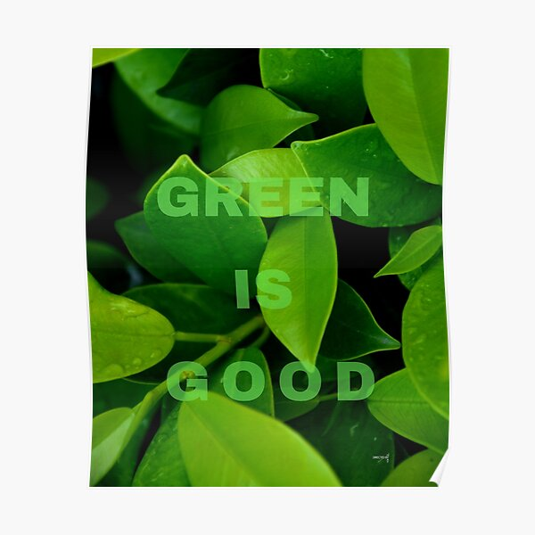 Green is Good #3 Poster