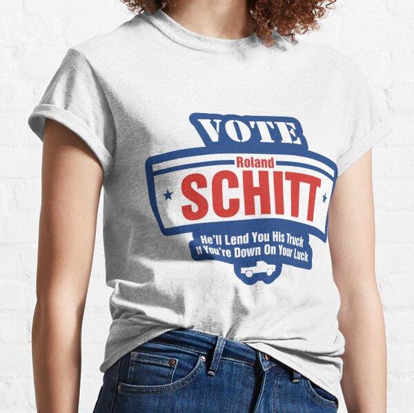 Vote for Roland Schitt Classic T-Shirt