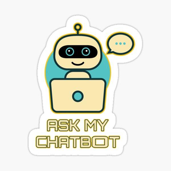 Ask My Chatbot. Sticker