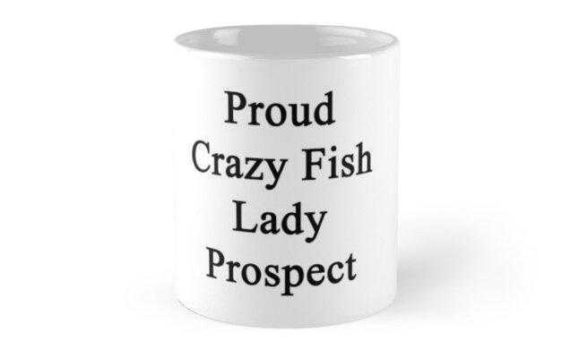 Proud Crazy Fish Lady Prospect  by supernova23
