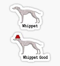 Whippet Good Sticker