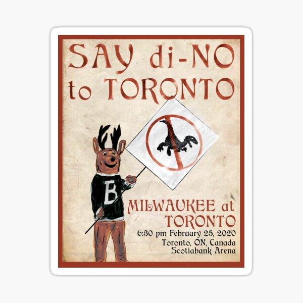 Say di-NO to Toronto  Sticker