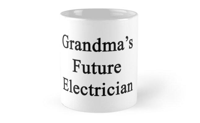 Grandma's Future Electrician  by supernova23