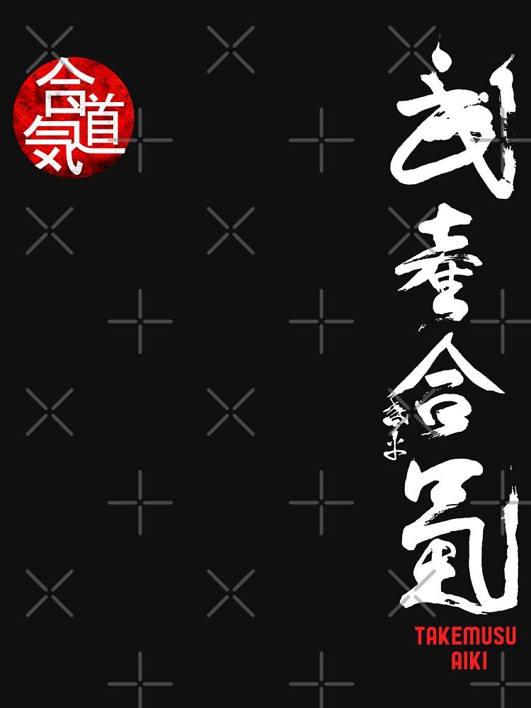 Aikido - Takemusu AIki Kanji by MDAM