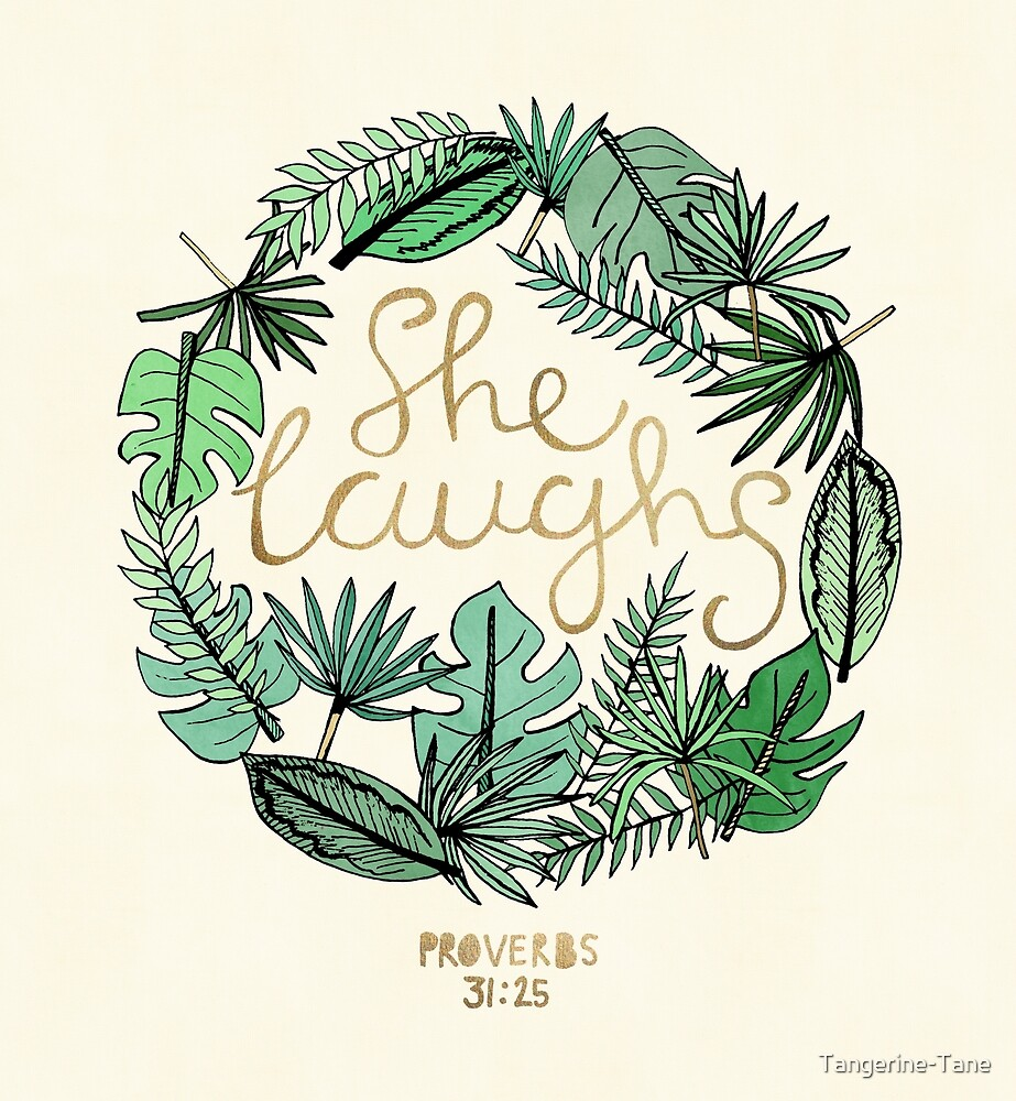 Proverbs 31:25 by Tangerine-Tane