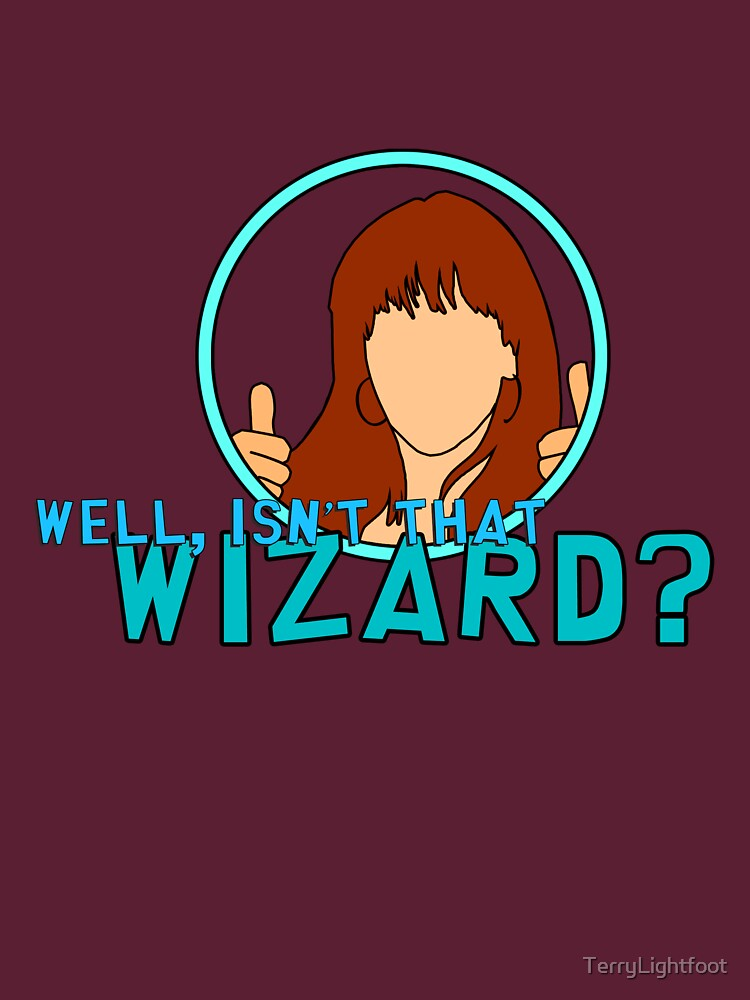 Isn't that Wizard? - Donna | Unisex T-Shirt