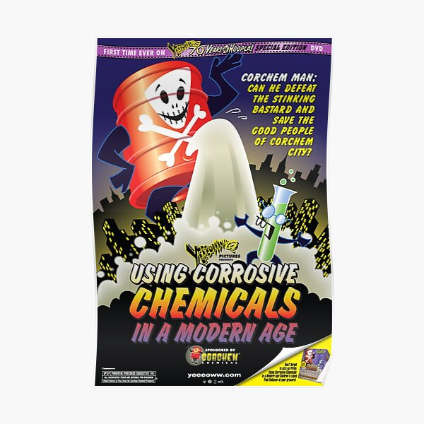 Using Corrosive Chemicals in a Modern Age Movie Poster Poster