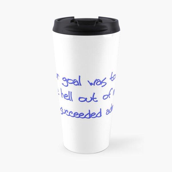 Sarcastic Annoy Me You Succeeded Dark Humor Travel Mug