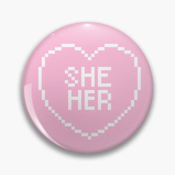 She Her Pronouns Pixel Heart  Pin