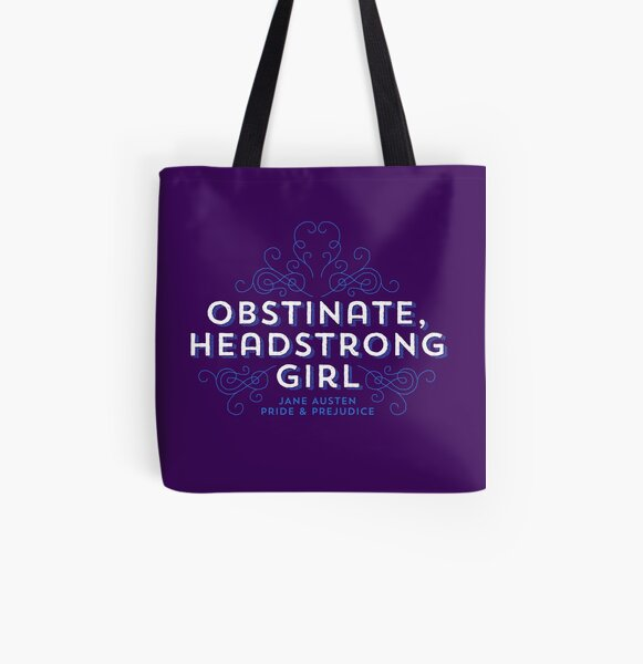 """Jane Austen: """"Obstinate Headstrong Girl"""" All Over Print Tote Bag"""