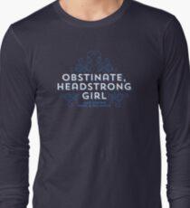 """Jane Austen: """"Obstinate Headstrong Girl"""" T-Shirt"""