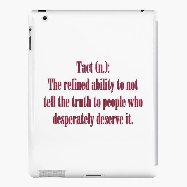 Sarcastic Tact Truth Dark Humor Word Art iPad Snap Case
