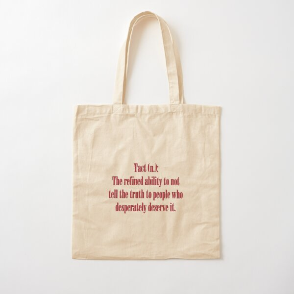 Sarcastic Tact Truth Dark Humor Word Art Cotton Tote Bag