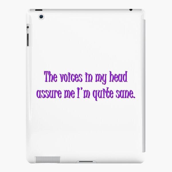 I Am Sane Crazy Voices Dark Humor Word Art iPad Snap Case