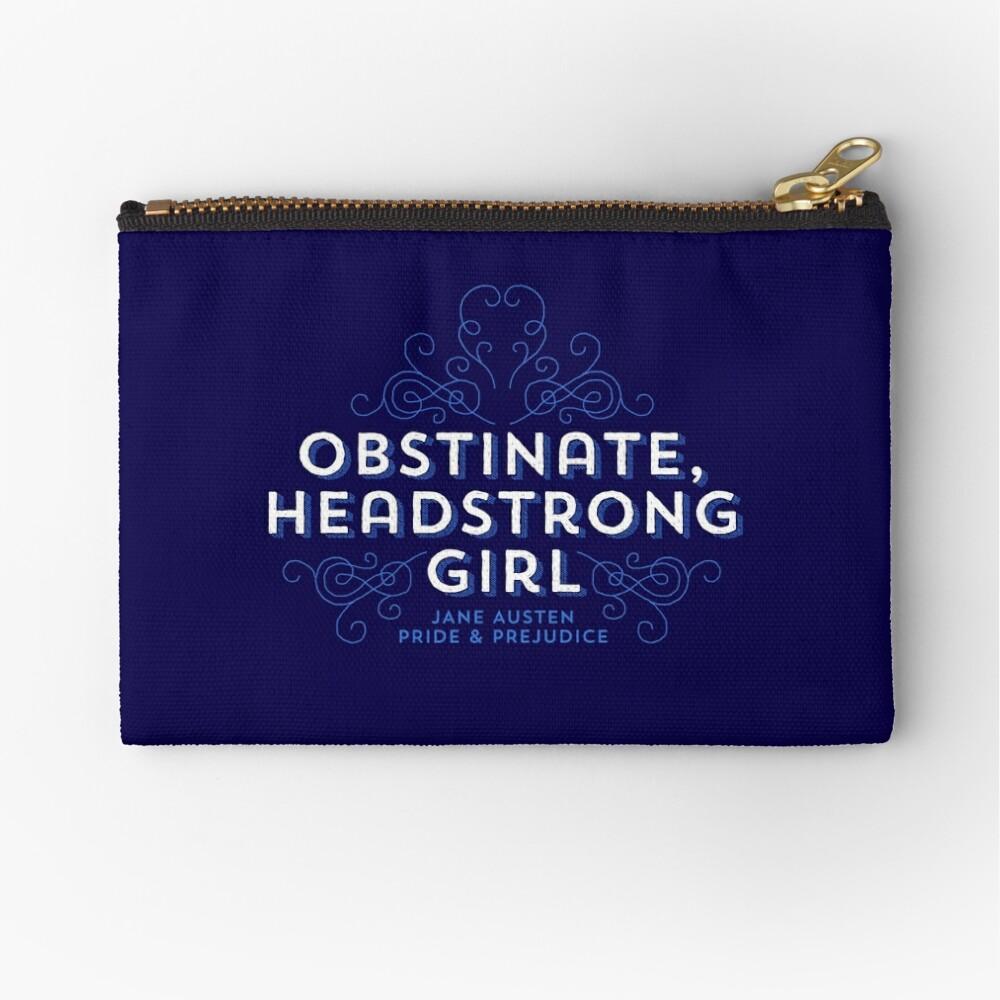 """Jane Austen: """"Obstinate Headstrong Girl"""" Zipper Pouch"""