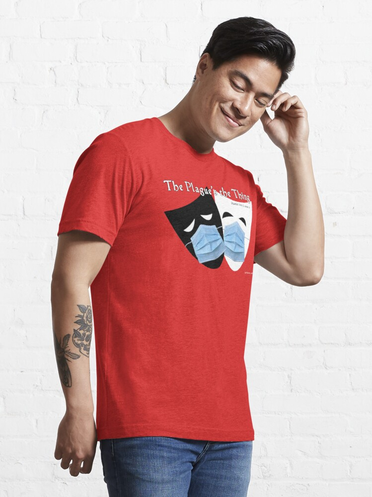 Alternate view of The Plague's the Thing Essential T-Shirt