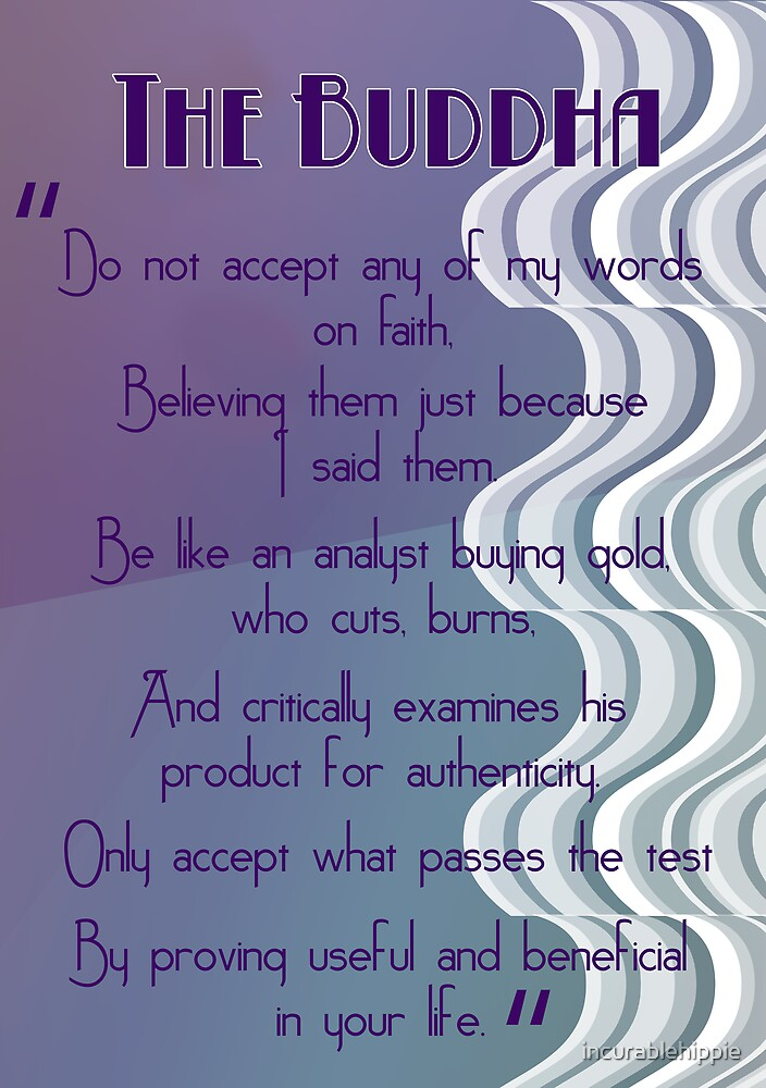 Do not accept... Buddhist Quote by incurablehippie