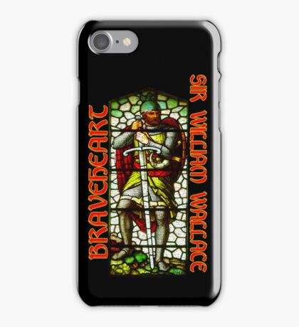 Braveheart - William Wallace iPhone Case/Skin