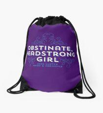 "Jane Austen: ""Obstinate Headstrong Girl"" Drawstring Bag"