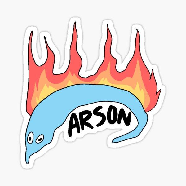 Arson Sticker