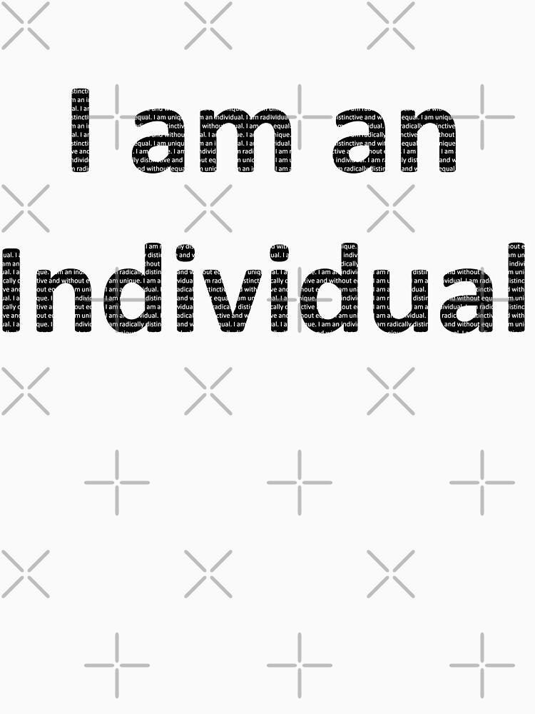 'I am an Individual' by pauljamesfarr