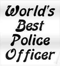 World's Best Police Officer Poster