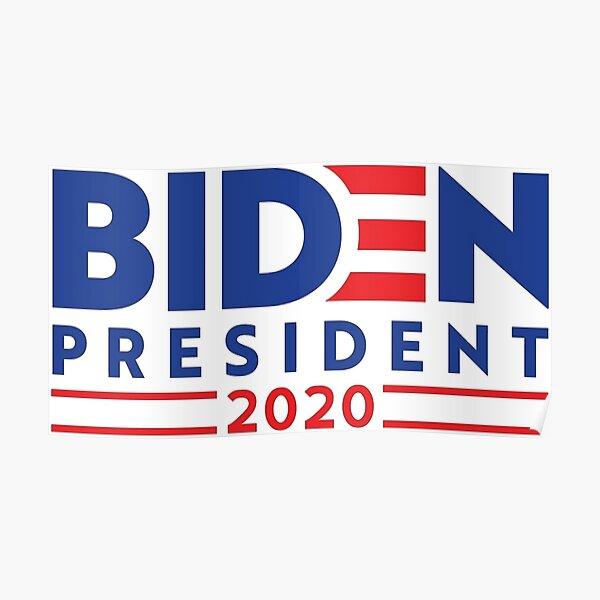 BIDEN FOR PRESIDENT 2020 Poster