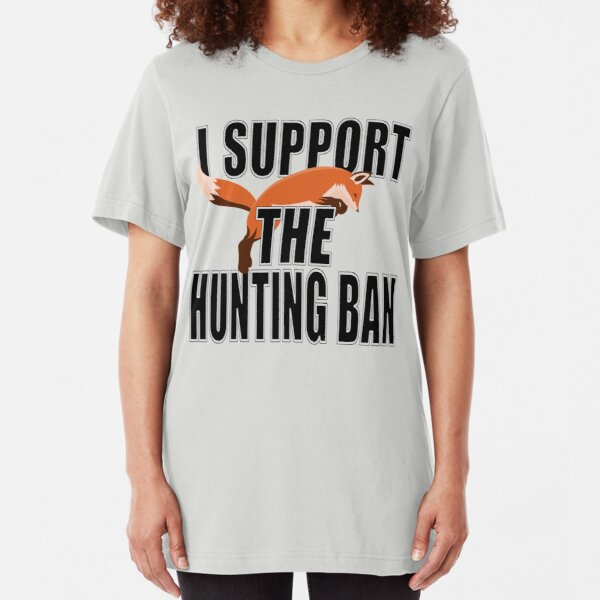 I SUPPORT THE HUNTING ACT Slim Fit T-Shirt
