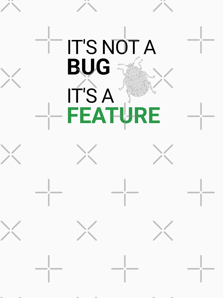 It's not a bug, it's a feature by introvertpixel