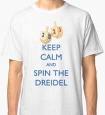 HANUKKAH - KEEP CALM AND SPIN THE DREIDEL Classic T-Shirt