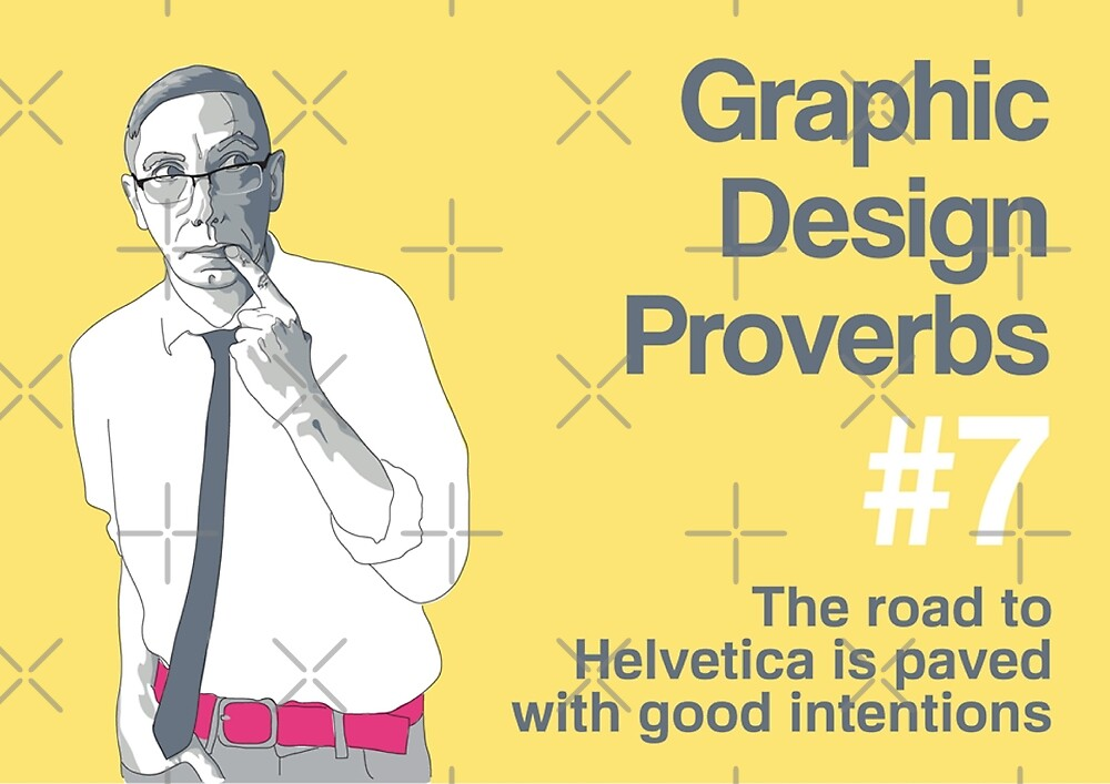 Graphic Design Proverbs 7 by WASABISQUID