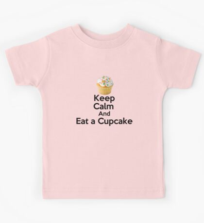 Keep Calm & Eat a Cupcake ( T-Shirt ) Kids Clothes