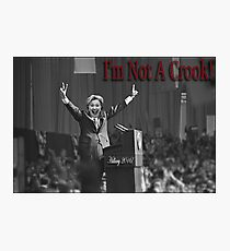 hillary not a crook 2016 Photographic Print