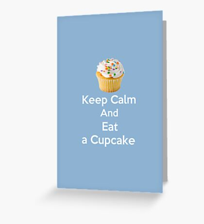 Keep Calm & Eat a Cupcake ( Baby Blue Greeting Card & Postcard ) Greeting Card