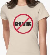 No Cheating Women's Fitted T-Shirt