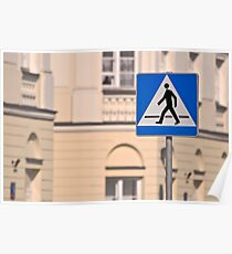 Pedestrian crossing sign. Poster