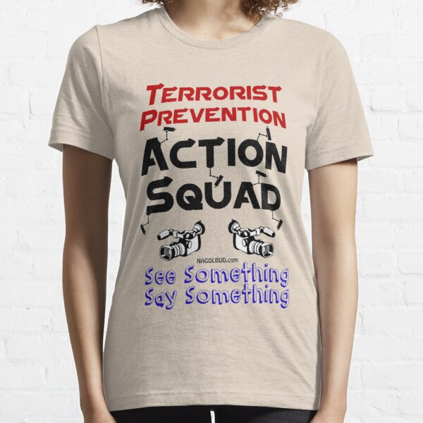 Terrorist Prevention Action Squad Essential T-Shirt