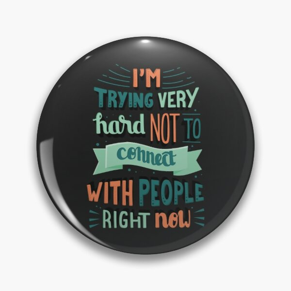 I'm trying very hard not to connect with people right now Schitts Creek David Rose quote Pin