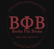 Broke Phi Broke | Unisex T-Shirt