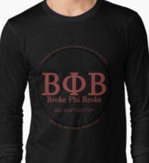 Broke Phi Broke Long Sleeve T-Shirt