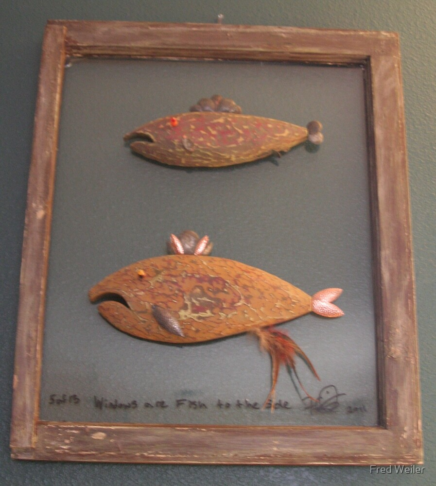"""Windows are fish to the sole 5 of 13. 23"""" x 28"""" $300.00 for original by Fred Weiler"""
