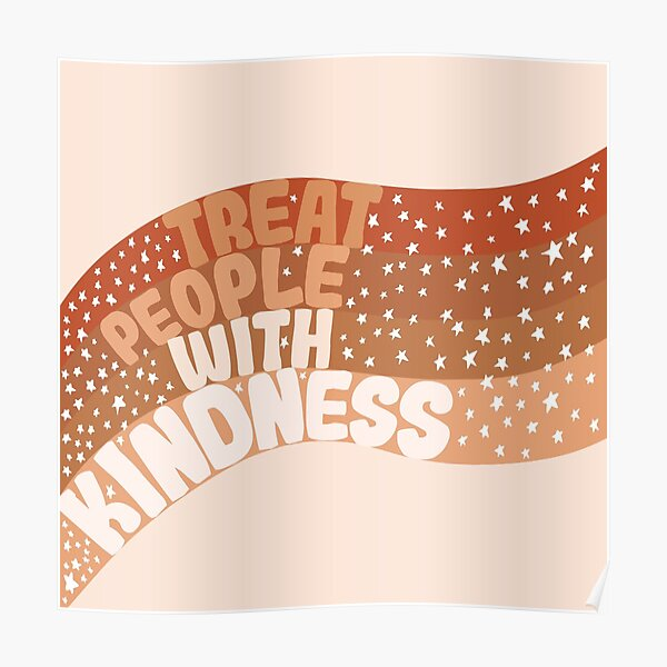 Treat People With Kindness (with stars) Poster