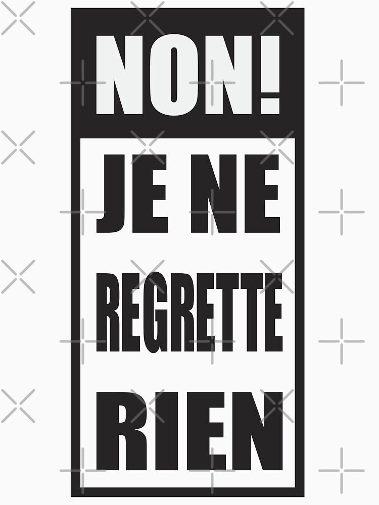 Non! Je ne regrette rien  by kislev