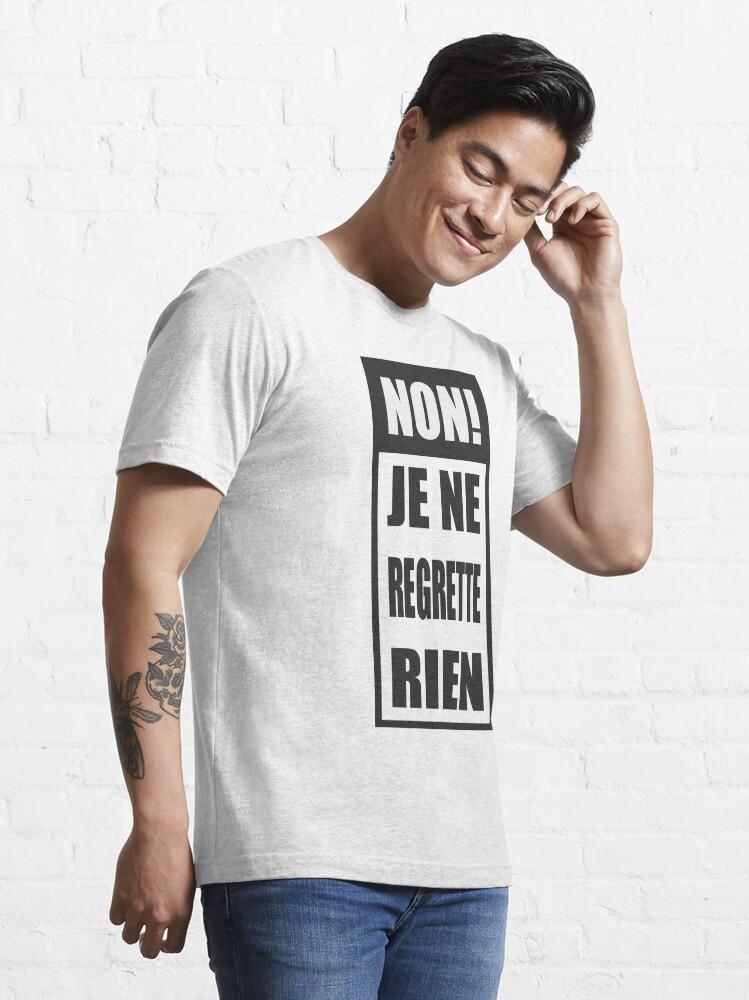 Alternate view of Non! Je ne regrette rien  Essential T-Shirt