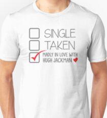 SINGLE TAKEN (Wahnsinnig verliebt in Hugh Jackman) Slim Fit T-Shirt
