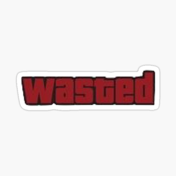 GTA Wasted Sticker