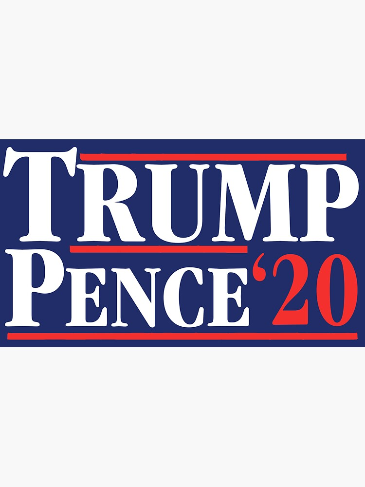 Trump Pence '2020 by andrewcb15